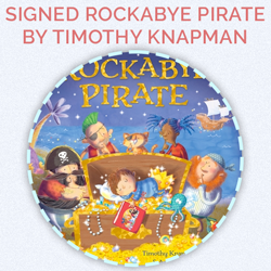 Prize for day 22 - Signed Rockabye Pirate Book