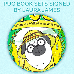 Prize for day 9 - Pug Book Sets Signed by Laura James